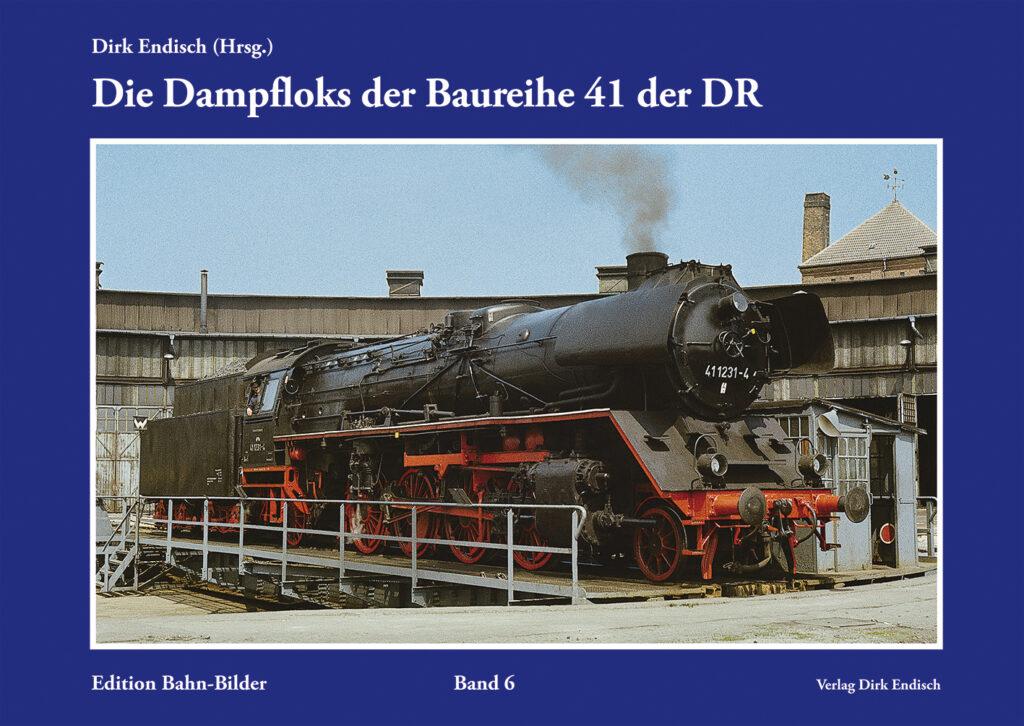 Die Dampfloks der Baureihe 41 der DR