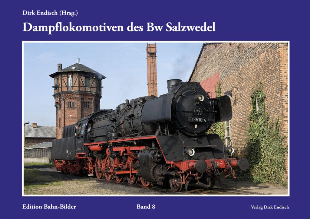 Dampflokomotiven des Bw Salzwedel