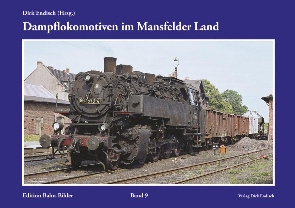 Dampflokomotiven im Mansfelder Land