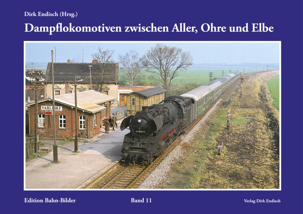 Dampflokomotiven zwischen Aller, Ohre und Elbe