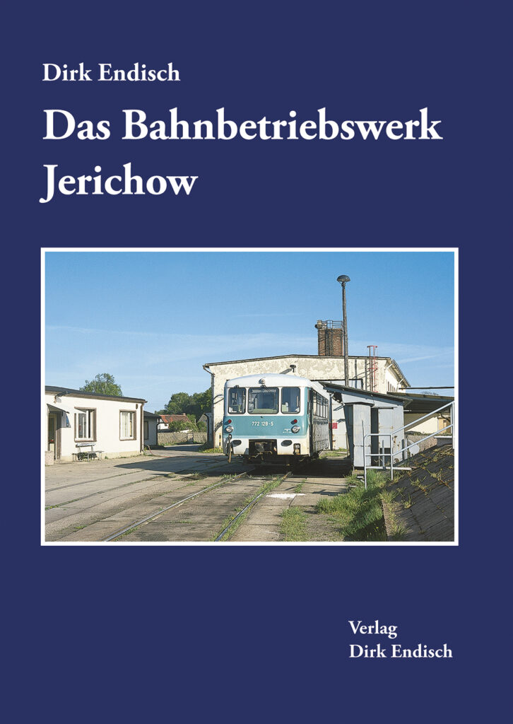 Das Bahnbetriebswerk Jerichow