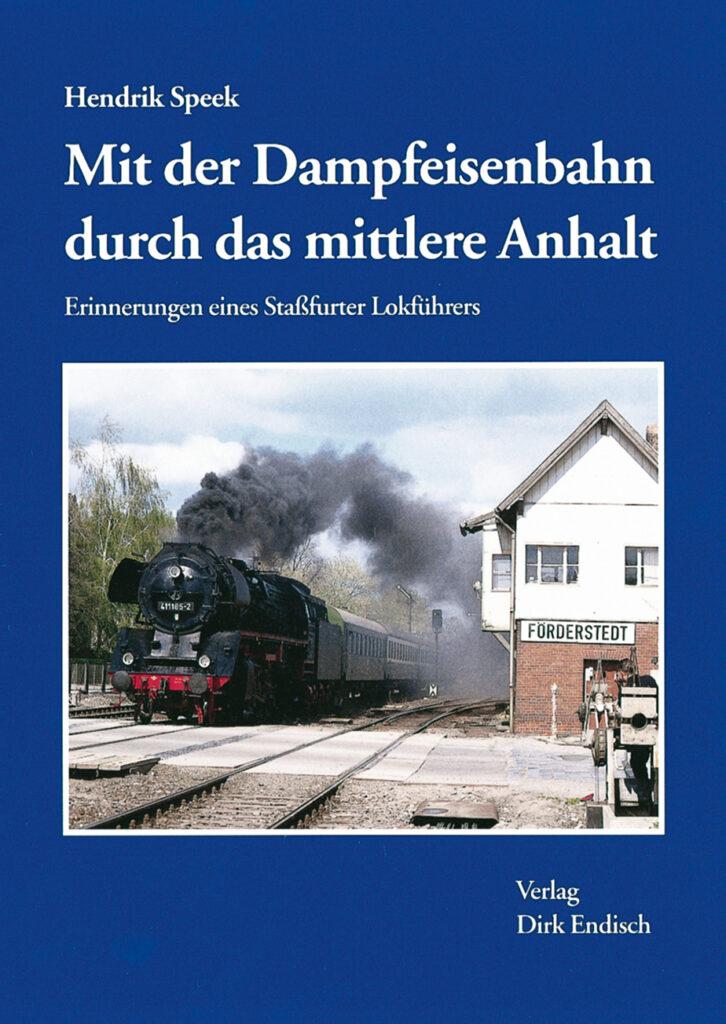 Mit der Dampfeisenbahn durch das mittlere Anhalt