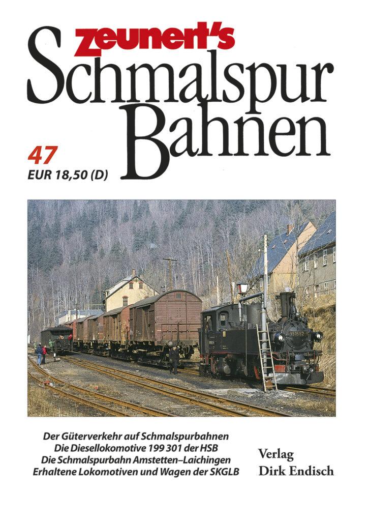Zeunert's Schmalspurbahnen, Band 47