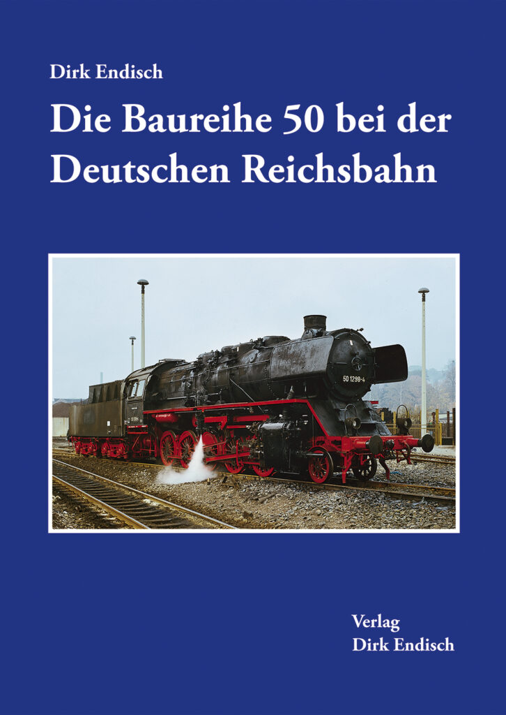Die Baureihe 50 bei der Deutschen Reichsbahn