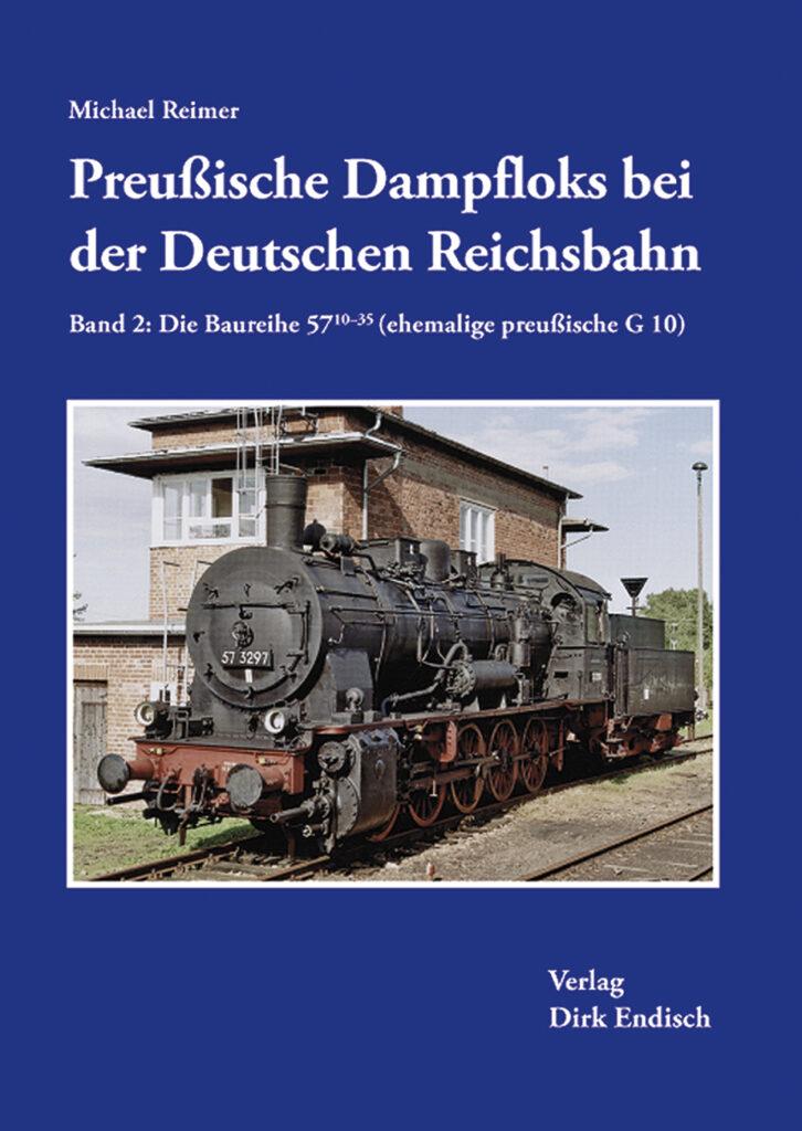 Preußische Dampfloks bei der Deutschen Reichsbahn – Band 2