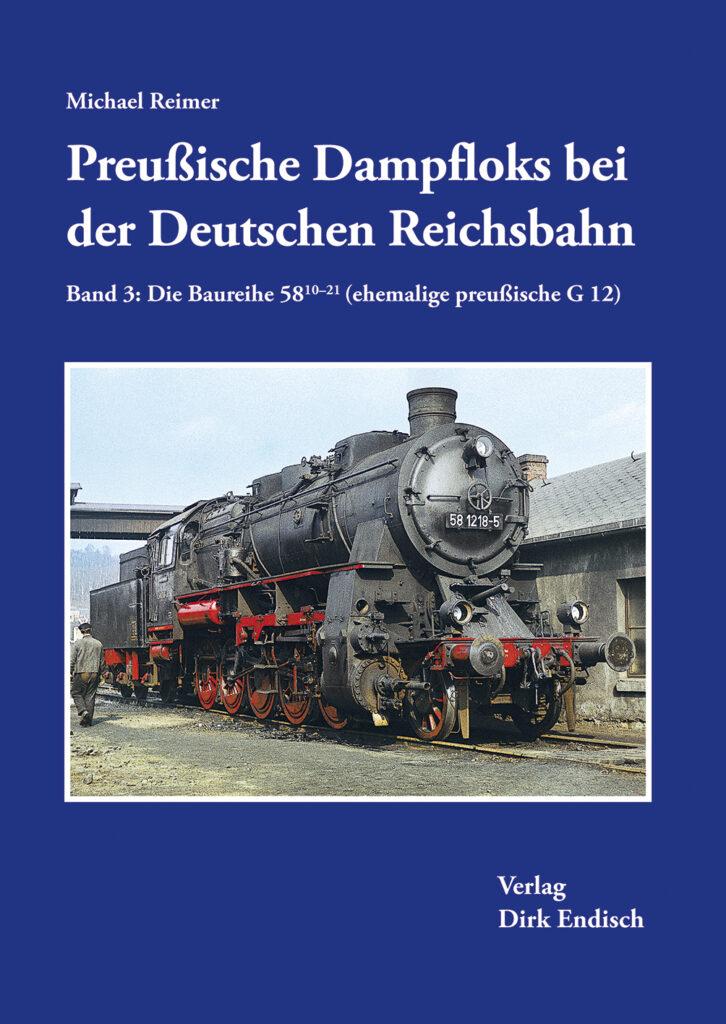 Preußische Dampfloks bei der Deutschen Reichsbahn – Band 3