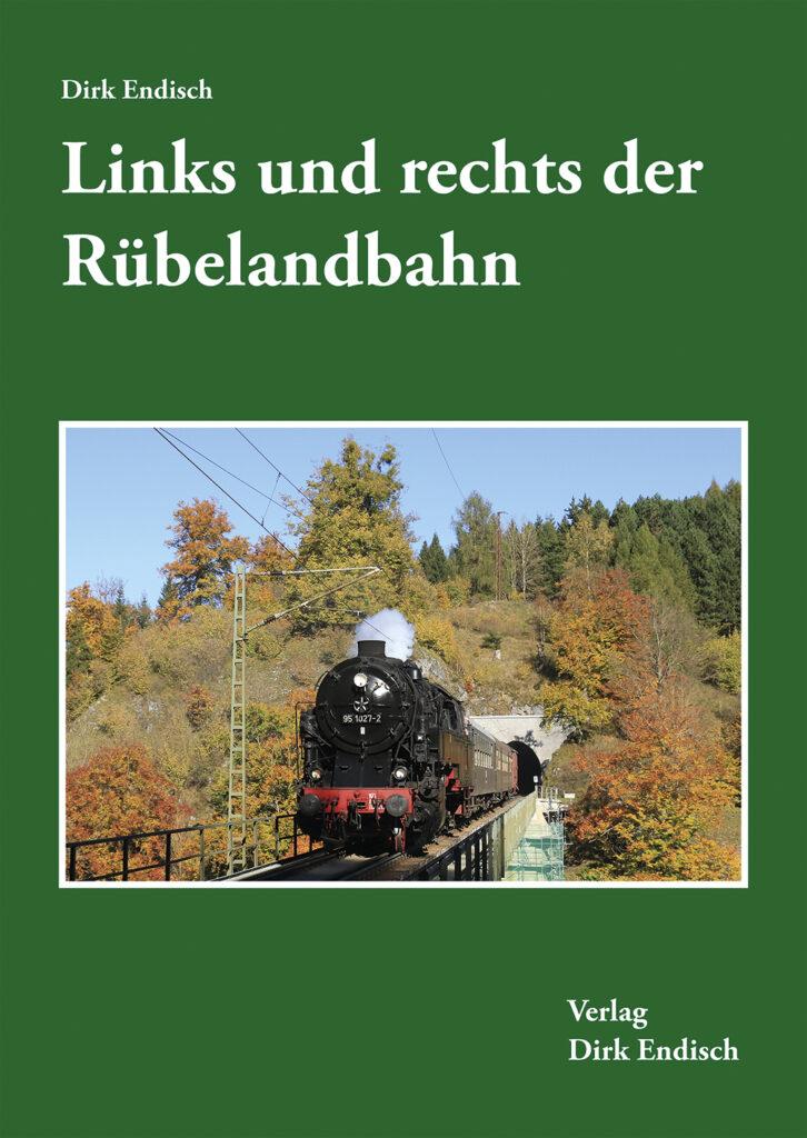 Links und rechts der Rübelandbahn