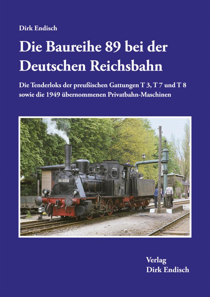 Die Baureihe 89 bei der Deutschen Reichsbahn